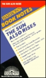 Ernest Hemingway's the Sun Also Rises