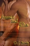 Arsenic and Rio  (Arsenic and Rio, #1)