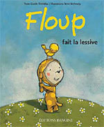 Floup fait la lessive by Carole Tremblay