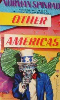 Other Americas by Norman Spinrad