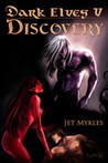 Discovery (Dark Elves #5)