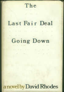 The Last Fair Deal Going Down by David Rhodes