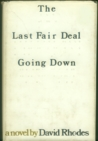 The Last Fair Deal Going Down
