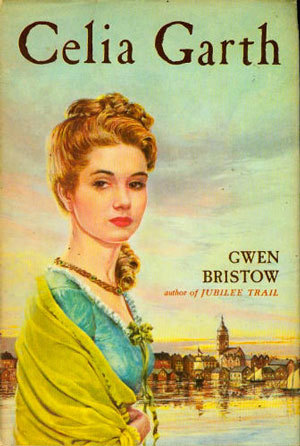 Celia Garth by Gwen Bristow