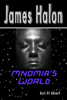 Mnomia's World by James Halon