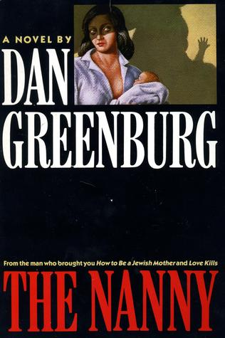 The Nanny by Dan Greenburg