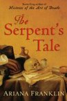 The Serpent's Tale (Mistress of the Art of Death, #2)