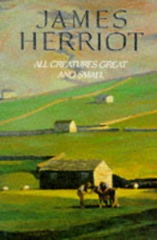 All Creatures Great and Small by James Herriot