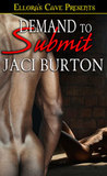 Demand to Submit (Chains of Love, #2)