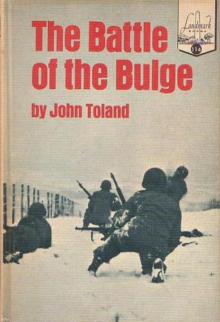 The Battle of the Bulge by John Toland