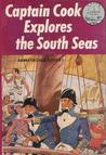 Captain Cook Explores the South Seas (World Landmark Books #19)