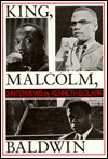 King, Malcolm, Baldwin by Kenneth Bancroft Clark