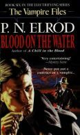 Blood on the Water by P.N. Elrod