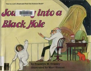 Journey Into a Black Hole by Franklyn Mansfield Branley
