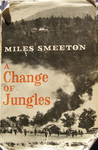 A Change of Jungles by Miles Smeeton