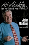 All Madden: Hey, I'm Talking Pro Football!