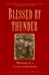 Blessed by Thunder: Memoir of a Cuban Girlhood