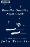 Propeller One-Way Night Coach
