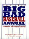The 1998 Big Bad Baseball Annual: The Book Baseball Deserves