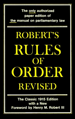 Robert's Rules Of Order Revised by Henry M. Robert