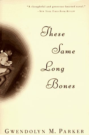 These Same Long Bones