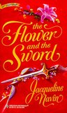 The Flower and the Sword (Harlequin Historical, #428)