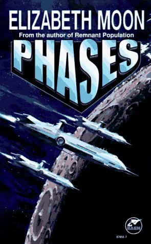 Phases by Elizabeth Moon