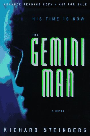 The Gemini Man by Richard Steinberg