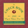 The Check Book: 200 Ways to Balance Your Life