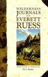 Wilderness Journals of E. Ruess
