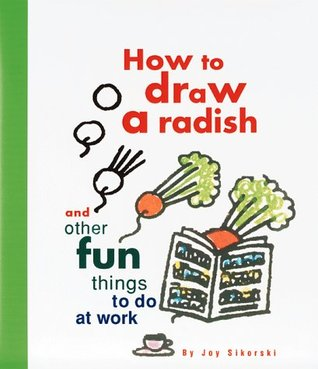 How to draw a radish and other fun things to do at work for What are fun things to draw