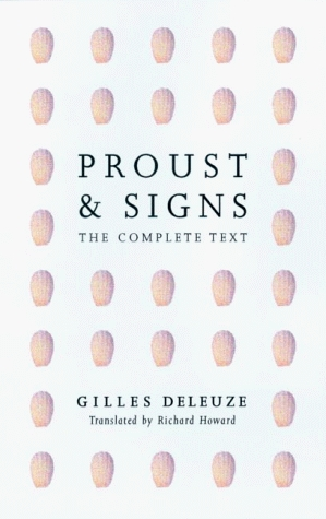Proust and Signs by Gilles Deleuze