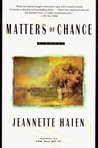 Matters of Chance: A Novel