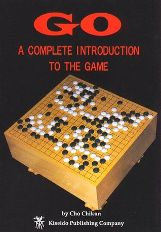 Go, a Complete Introduction to the Game