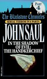 In the Shadow of Evil: The Handkerchief (The Blackstone Chronicles, #4)