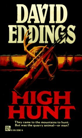 High Hunt by David Eddings