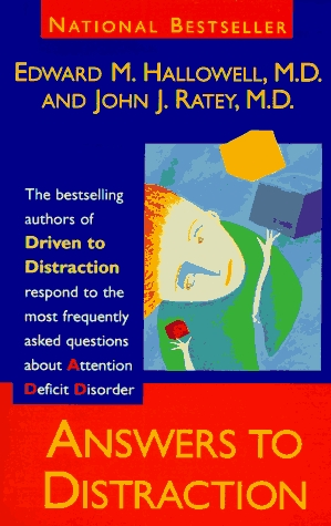 Answers to Distraction by Edward M. Hallowell