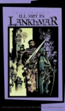 Ill Met in Lankhmar (Fafhrd and the Gray Mouser, #1-2)