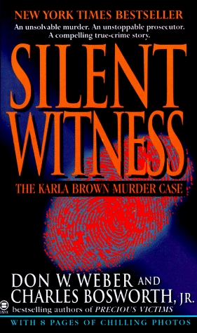 Silent Witness: The Karla Brown Murder Case
