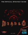 Diablo: The Official Strategy Guide (Secrets of the Games Series.)