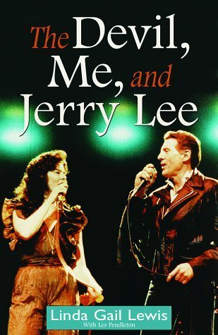 The Devil, Me, and Jerry Lee by Linda G. Lewis
