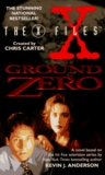 Ground Zero (X-Files, #3)