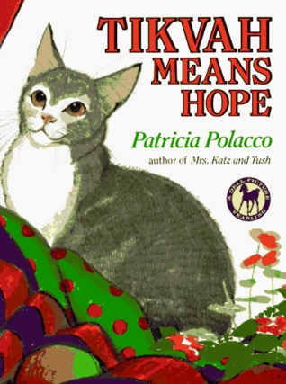 Tikvah Means Hope by Patricia Polacco