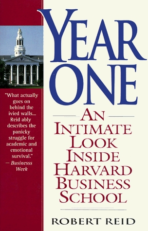 Year One: An Intimate Look Inside Harvard Business School