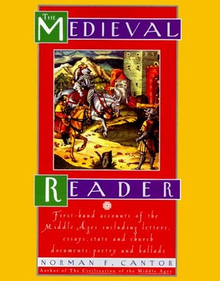 Medieval Reader by Norman F. Cantor