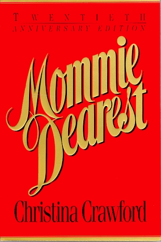 Mommie Dearest by Christina Crawford