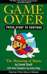 Game Over, Press Start to Continue: How Nintendo Conquered the World
