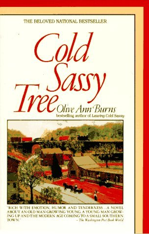 death and disappointments in cold sassy tree by olive ann burns - will, in cold sassy tree by olive ann burns i can relate to will's feelings it's been three and a half months since mom died, and it hits me in unexpected.