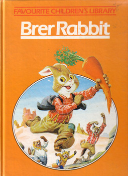Brer Rabbit by Joel Chandler Harris