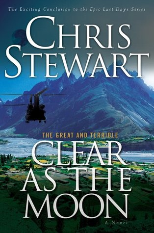 Clear as the Moon by Chris Stewart